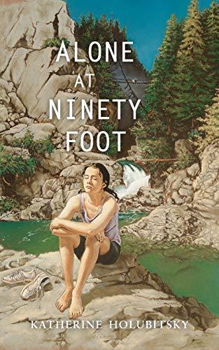 9781551432045: Alone at Ninety Foot