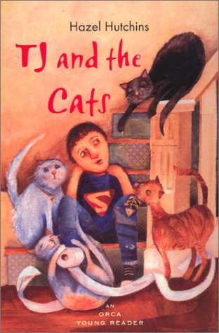 TJ and the Cats (Orca Young Readers): Hutchins, Hazel