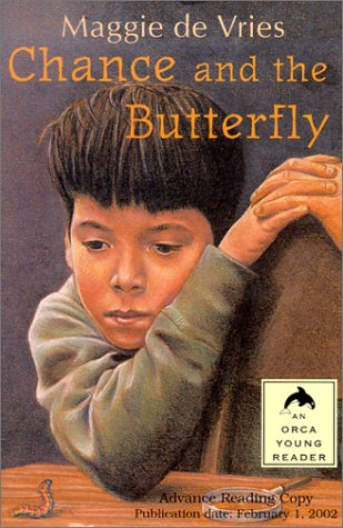 Chance and the Butterfly (Orca Young Readers): Maggie De Vries