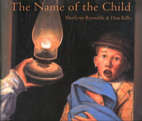 The Name of the Child: Reynolds, Marilynn