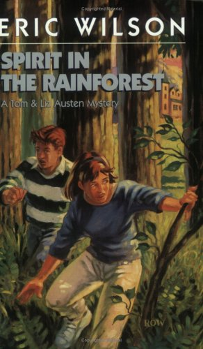 9781551432243: Spirit in the Rainforest (Tom and Liz Austen Mysteries #9)