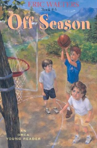 Off Season (Orca Young Readers): Eric Walters