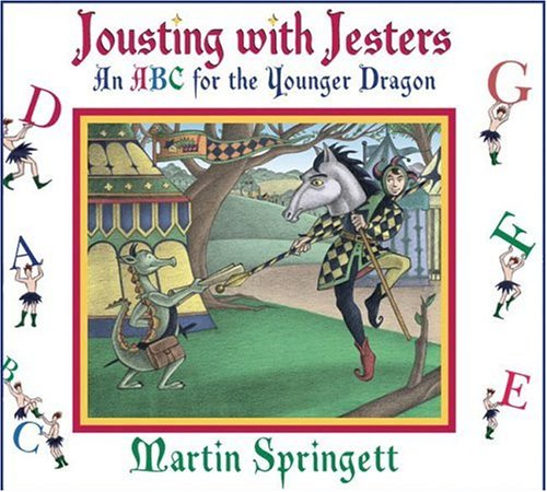 9781551433271: Jousting With Jesters: An ABC for the Younger Dragon