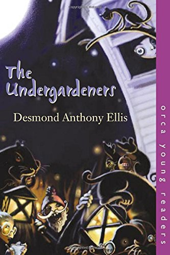 9781551434100: The Undergardeners (Orca Young Readers)