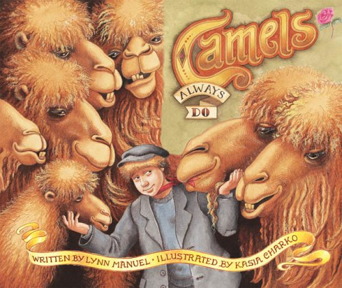 Camels Always Do: Lynn Manuel