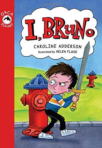 I, Bruno (Orca Echoes): Adderson, Caroline