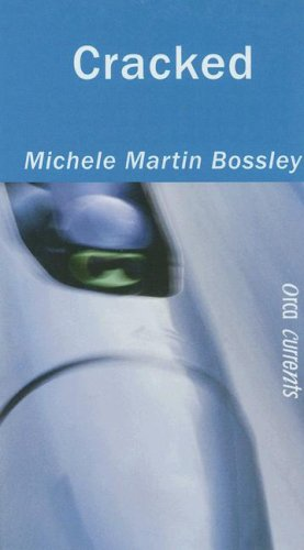 Cracked (Orca Currents): Michele Martin Bossley