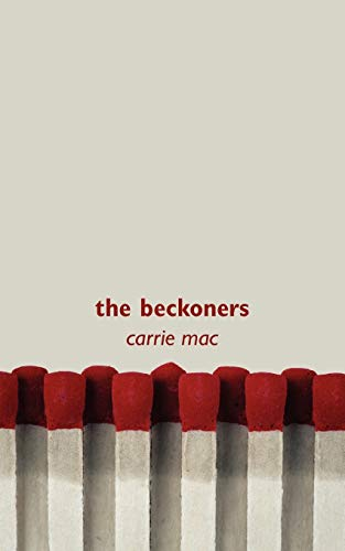 9781551437293: The Beckoners
