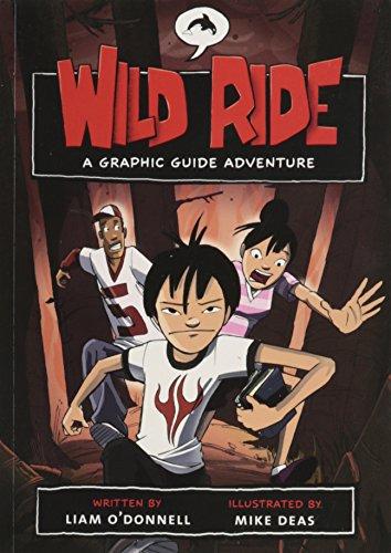 Wild Ride: A Graphic Guide Adventure (Graphic: Liam O'Donnell
