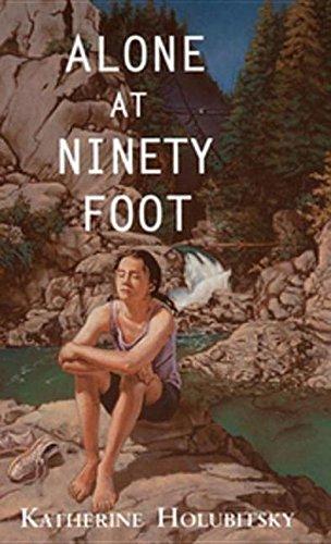 9781551438467: Alone at Ninety Foot