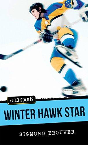 9781551438696: Winter Hawk Star (Orca Sports)