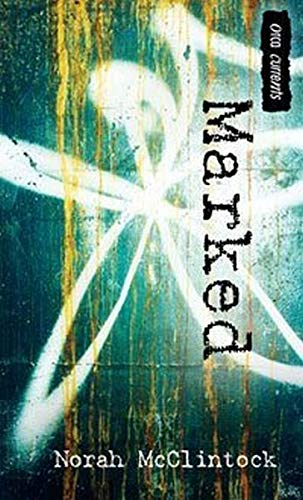 Marked (Orca Currents): McClintock, Norah