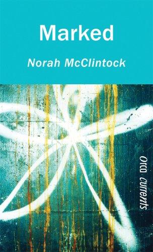 Marked (Orca Currents): Norah McClintock