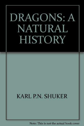 9781551440941: DRAGONS: A NATURAL HISTORY