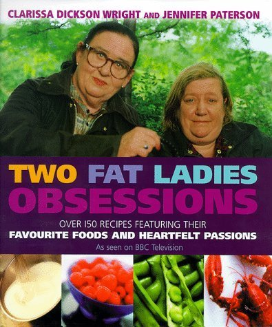 9781551442334: Two Fat Ladies Obsessions