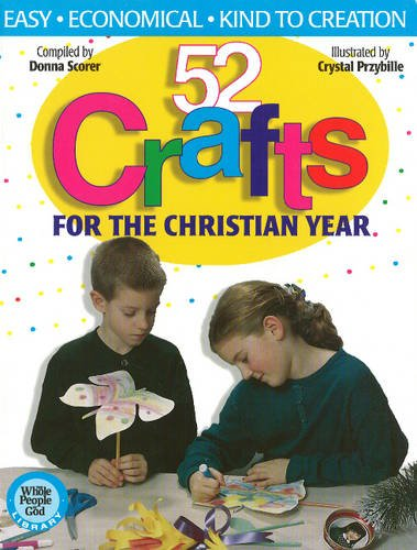 9781551452951: 52 Crafts: for the Christian Year
