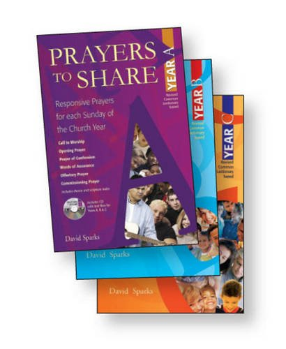 Prayers to Share - Set of 3 Volumes: Responsive Prayers for Each Sunday of the Church Year: David ...