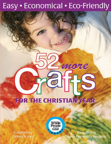 9781551455709: 52 More Crafts: For the Church Year (Whole People of God Library)