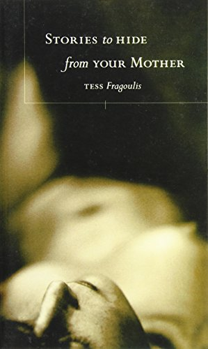 Stories to Hide from Your Mother: Fragoulis, Tess