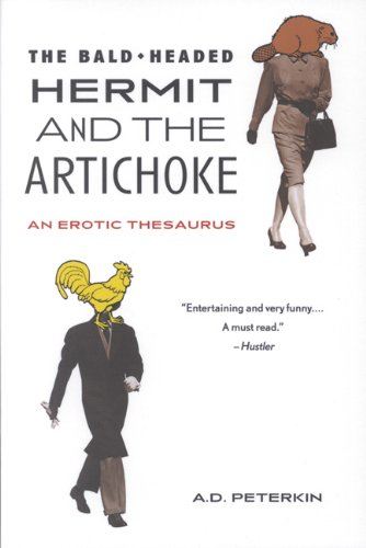 9781551520636: The Bald-Headed Hermit & The Artichoke: An Erotic Thesaurus