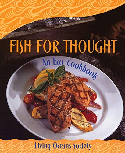 9781551520810: Fish For Thought: An Eco-Cookbook