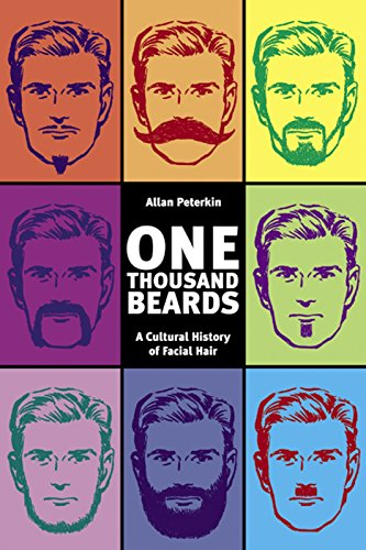 9781551521077: One Thousand Beards: A Cultural History of Facial Hair