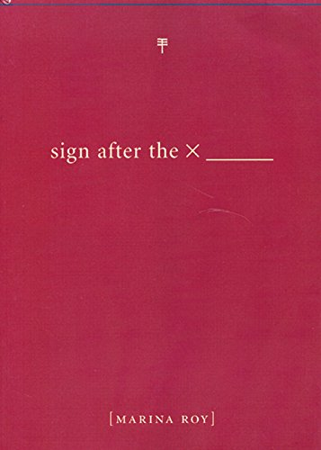 9781551521121: Sign After the X _______