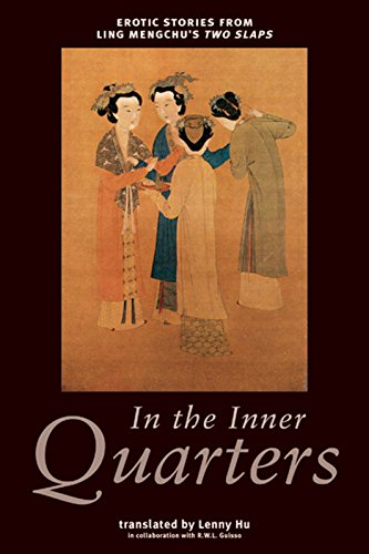 In the Inner Quarters: Erotic Stories from: Mengchu, Ling