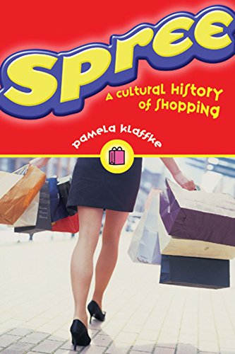 9781551521435: Spree: A Cultural History of Shopping