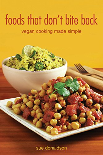 9781551521503: Foods That Don't Bite Back: Vegan Cooking Made Simple