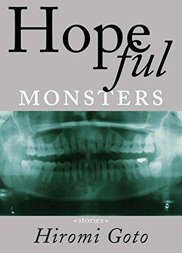 9781551521572: Hopeful Monsters: Stories
