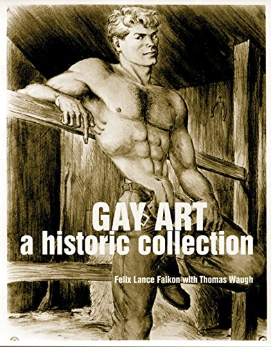 9781551522050: Gay Art: A Historic Collection
