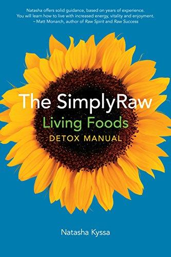 9781551522500: The Simplyraw Living Foods Detox Manual