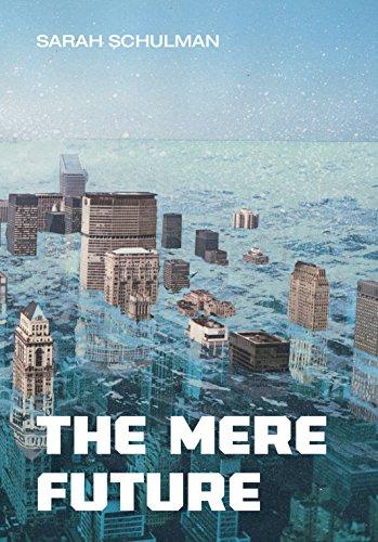 9781551522579: The Mere Future