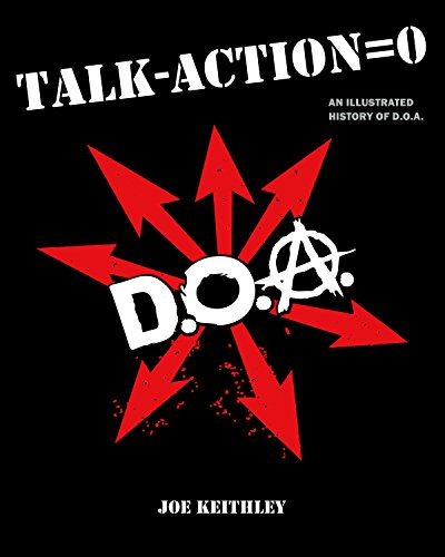 9781551523965: Talk - Action = 0: An Illustrated History of D.O.A
