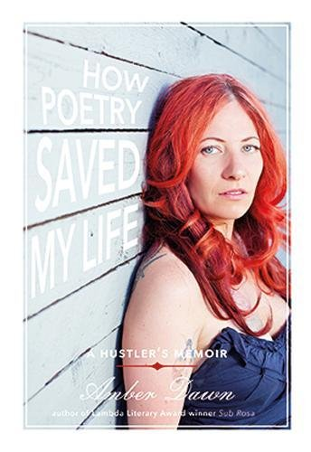 9781551525006: How Poetry Saved My Life: A Hustler's Memoir