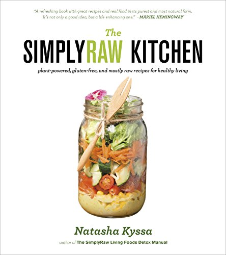 9781551525051: The SimplyRaw Kitchen: Plant-Powered, Gluten-Free, and Mostly Raw Recipes for Healthy Living