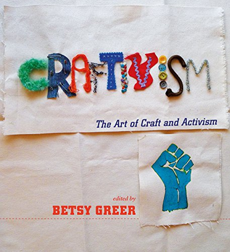 9781551525341: Craftivism: The Art of Craft and Activism