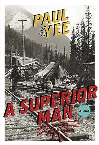 9781551525907: A Superior Man