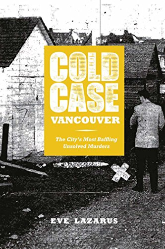 9781551526294: Cold Case Vancouver: The City's Most Baffling Unsolved Murders