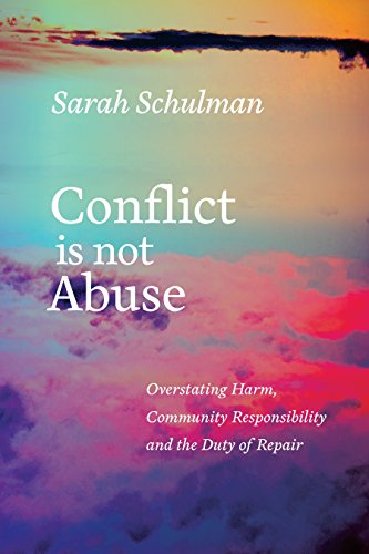 9781551526430: Conflict Is Not Abuse: Overstating Harm, Community Responsibility, and the Duty of Repair