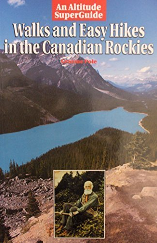 9781551530406: Walks and Easy Hikes in the Canadian Rockies