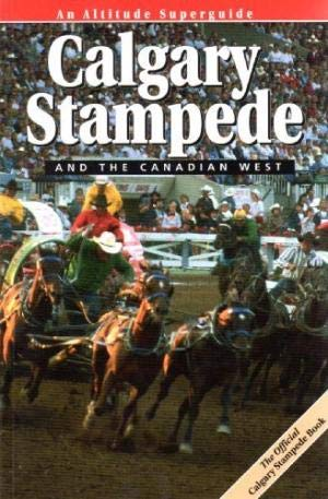 9781551530895: Calgary Stampede and the Canadian West