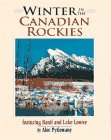9781551531144: Winter in the Canadian Rockies