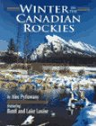 9781551531151: Winter in the Canadian Rockies