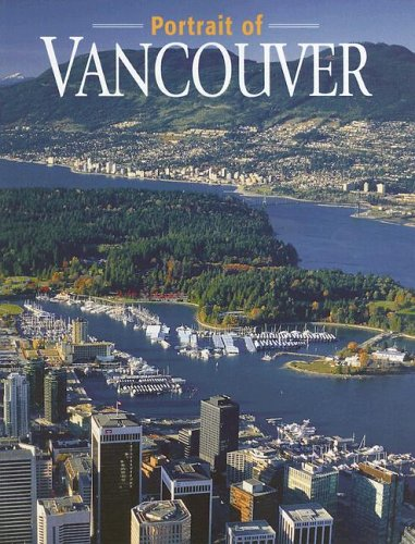 9781551532295: A Portrait of Vancouver