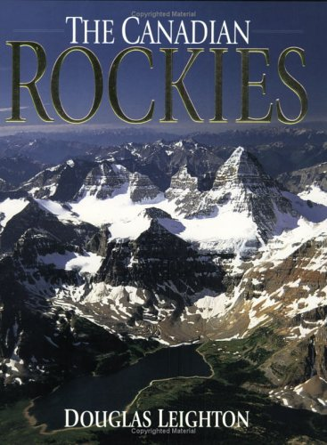 9781551532332: The Canadian Rockies