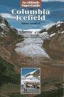 Columbia Icefield: Sandford, Robert