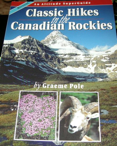 9781551537016: Classic Hikes of the Canadian Rockies