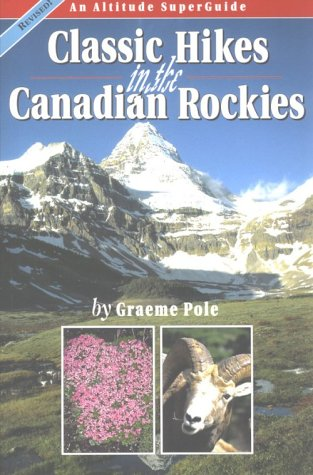 9781551537061: Classic Hikes in the Canadian Rockies (Altitude Superguides)